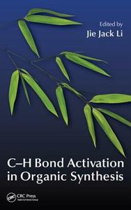 C-H Bond Activation in Organic Synthesis - cover