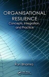 Organisational Resilience: Concepts, Integration, and Practice - cover