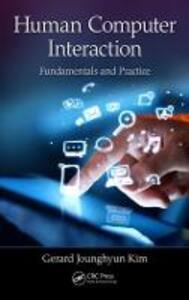 Human-Computer Interaction: Fundamentals and Practice - Gerard Jounghyun Kim - cover