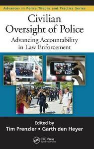 Civilian Oversight of Police: Advancing Accountability in Law Enforcement - cover