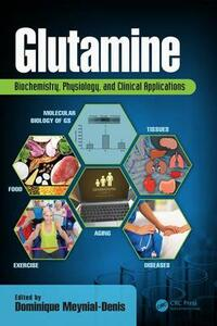 Glutamine: Biochemistry, Physiology, and Clinical Applications - cover