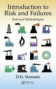 Introduction to Risk and Failures: Tools and Methodologies - D. H. Stamatis - cover