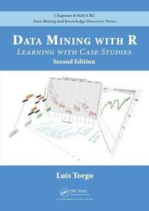 Data Mining with R: Learning with Case Studies, Second Edition - Luis Torgo - cover
