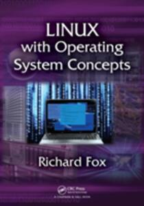 Linux with Operating System Concepts - Richard Fox - cover