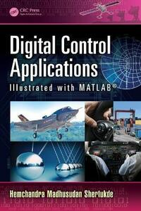 Digital Control Applications Illustrated with MATLAB (R) - Hemchandra Madhusudan Shertukde - cover