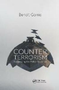 Counterterrorism: Reassessing the Policy Response - Benoit Gomis - cover