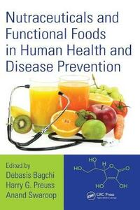 Nutraceuticals and Functional Foods in Human Health and Disease Prevention - cover
