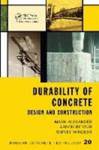 Durability of Concrete: Design and Construction - Sydney Mindess,Mark Alexander,Arnon Bentur - cover