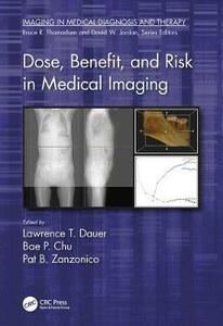 Dose, Benefit, and Risk in Medical Imaging - cover