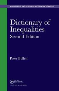 Dictionary of Inequalities, Second Edition - Peter S. Bullen - cover