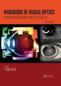 Handbook of Visual Optics, Volume Two: Instrumentation and Vision Correction - cover