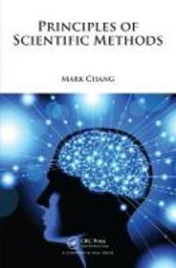 Principles of Scientific Methods - Mark Chang - cover