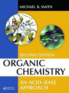 Organic Chemistry: An Acid-Base Approach, Second Edition - Michael B. Smith - cover