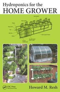Hydroponics for the Home Grower - Howard M. Resh - cover