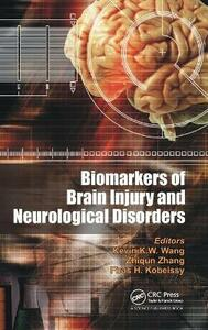 Biomarkers of Brain Injury and Neurological Disorders - cover
