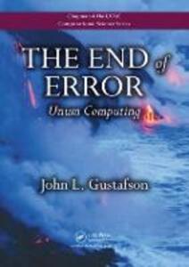 The End of Error: Unum Computing - John L. Gustafson - cover