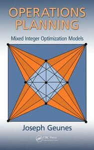 Operations Planning: Mixed Integer Optimization Models - Joseph Geunes - cover