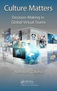 Culture Matters: Decision-Making in Global Virtual Teams - Norhayati Zakaria - cover