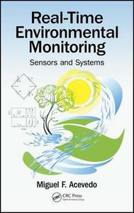 Real-Time Environmental Monitoring: Sensors and Systems - Miguel F. Acevedo - cover