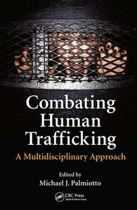 Combating Human Trafficking: A Multidisciplinary Approach - cover