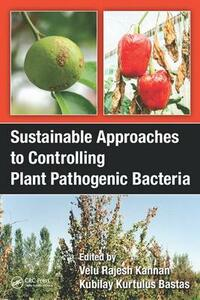Sustainable Approaches to Controlling Plant Pathogenic Bacteria - cover