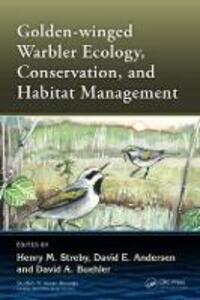Golden-winged Warbler Ecology, Conservation, and Habitat Management - cover