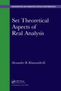 Set Theoretical Aspects of Real Analysis - Alexander B. Kharazishvili - cover