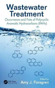 Wastewater Treatment: Occurrence and Fate of Polycyclic Aromatic Hydrocarbons (PAHs) - cover