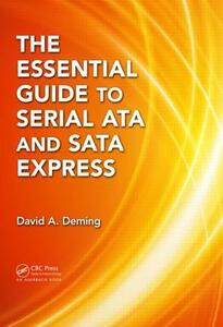The Essential Guide to Serial ATA and SATA Express - David A. Deming - cover