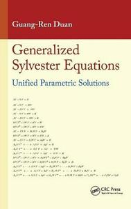 Generalized Sylvester Equations: Unified Parametric Solutions - Guang-Ren Duan - cover