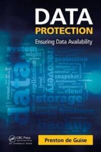 Data Protection: Ensuring Data Availability - Preston de Guise - cover