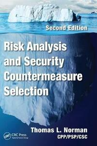 Risk Analysis and Security Countermeasure Selection - Thomas L. Norman - cover