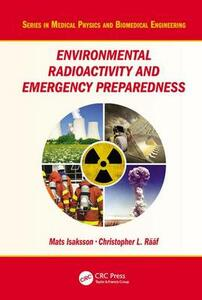 Environmental Radioactivity and Emergency Preparedness - Mats Isaksson,Christopher L. Raaf - cover