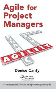 Agile for Project Managers - Denise Canty - cover