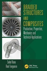 Braided Structures and Composites: Production, Properties, Mechanics, and Technical Applications - cover