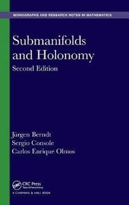 Submanifolds and Holonomy, Second Edition - Jurgen Berndt,Sergio Console,Carlos Enrique Olmos - cover