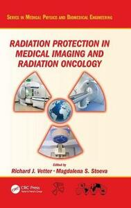 Radiation Protection in Medical Imaging and Radiation Oncology - cover