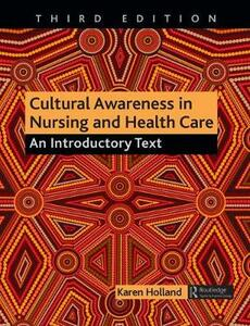 Cultural Awareness in Nursing and Health Care: An Introductory Text - Karen Holland - cover