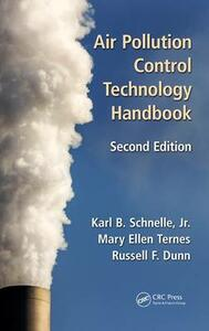 Air Pollution Control Technology Handbook - Karl B. Schnelle,Mary Ellen Ternes,Russell F. Dunn - cover