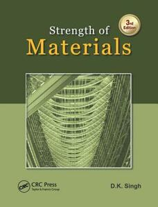 Strength of Materials, Third Edition - D. K. Singh - cover