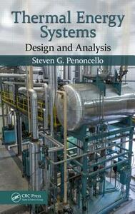 Thermal Energy Systems: Design and Analysis - Steven G. Penoncello - cover