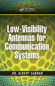 Low-Visibility Antennas for Communication Systems - Albert Sabban - cover