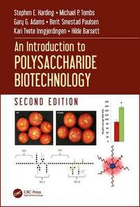 An Introduction to Polysaccharide Biotechnology, Second Edition - Stephen E. Harding,Gary G. Adams,Michael P. Tombs - cover