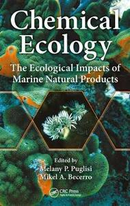 Chemical Ecology: The Ecological Impacts of Marine Natural Products - cover