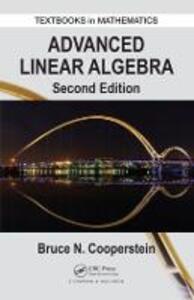 Advanced Linear Algebra - Bruce Cooperstein - cover