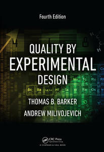 Quality by Experimental Design - Thomas B. Barker,Andrew Milivojevich - cover