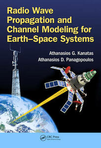 Radio Wave Propagation and Channel Modeling for Earth-Space Systems - cover