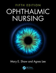 Ophthalmic Nursing - Mary E. Shaw,Agnes Lee - cover