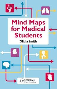 Mind Maps for Medical Students - Olivia Antoinette Mary Smith - cover