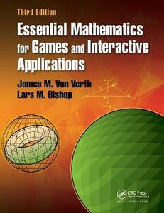 Essential Mathematics for Games and Interactive Applications - James M. Van Verth,Lars M. Bishop - cover